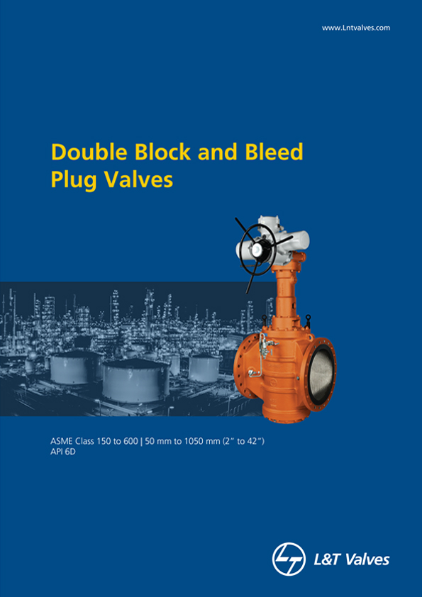 L&T Valves Double Block and Bleed Plug Valves