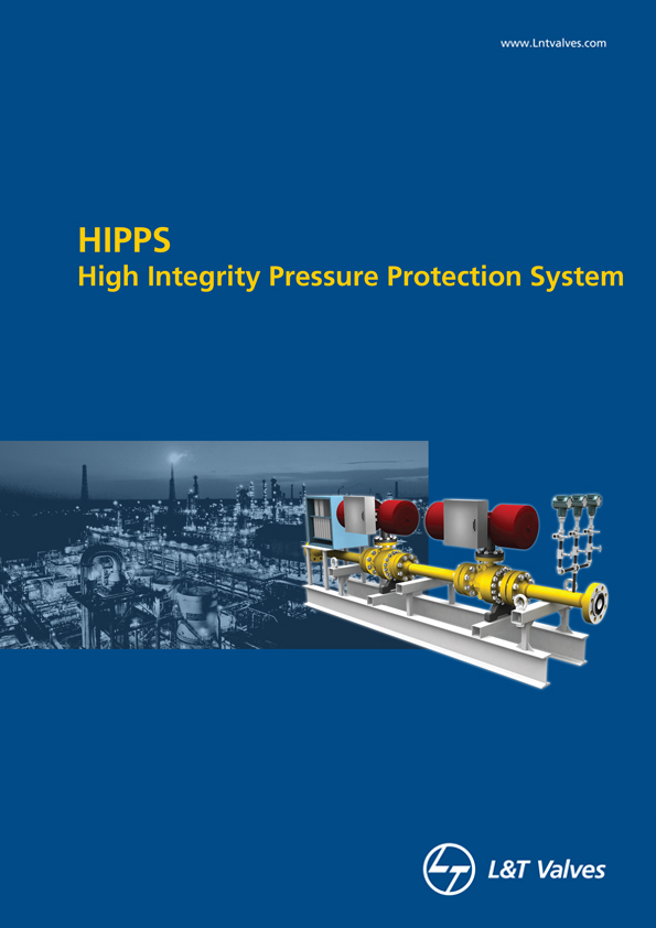 L&T Valves High Integrity Pressure Protection System (HIPPS)