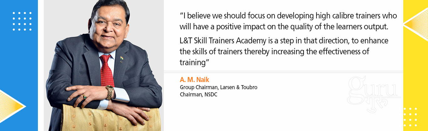 Banner-2 - Mr. A M Naik's vision drives the Skill Trainers Academy
